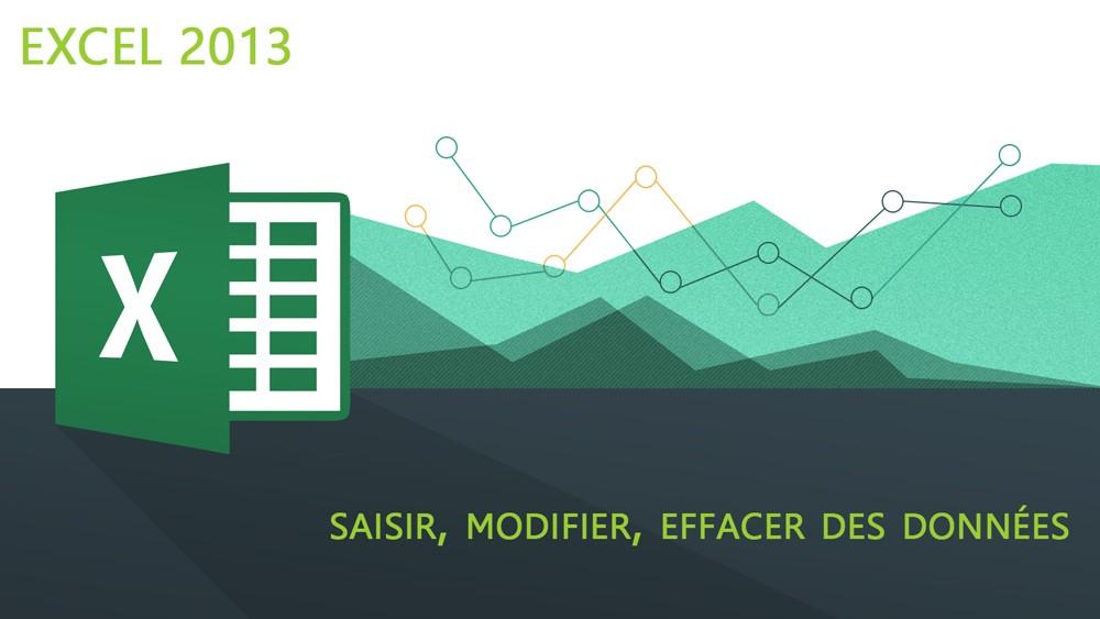 Excel-2013-Saisir-modifier-effacer